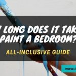 How long does it take to paint a bedroom