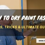 How to Make Paint Dry Faster
