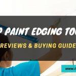 Top paint edger tools reviews